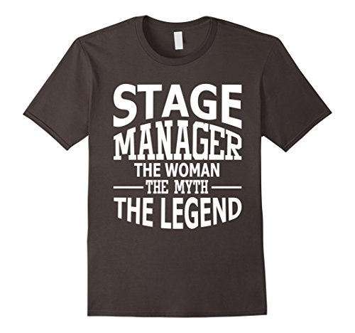 stage-manager-the-woman-the-myth-the-legend-t-shirt