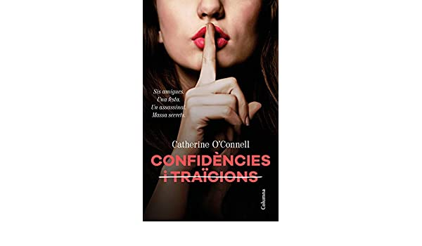 Confidències i traïcions (Catalan Edition) eBook: OConnell, Catherine, Boixadós Bisbal, Jordi: Amazon.es: Tienda Kindle