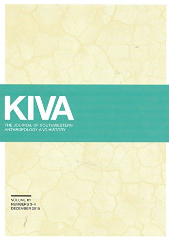 Kiva Journal of Southwestern Anthorpology and History Volume 81, Numbers 3-4