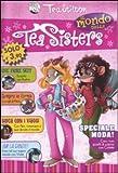 Il mondo delle Tea sisters