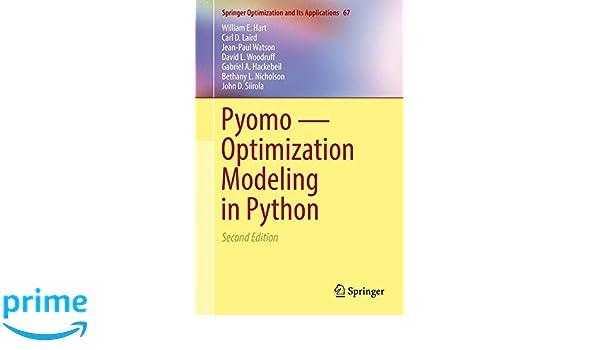 Pyomo _ Optimization Modeling in Python (Springer