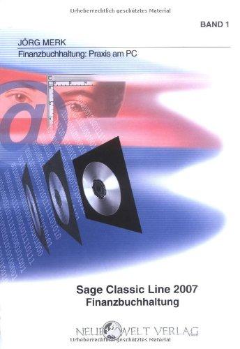 Read Online Sage Classic Line 2007 Finanzbuchhaltung: Band 1 (German Edition) pdf epub