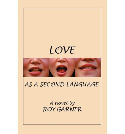Love as a Second Language (Paperback) - Common