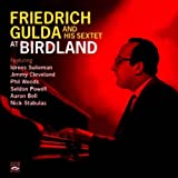 Friedrich Gulda and His Sextet at Birdland. Complete Recordings by Idrees Sulieman (2011-10-25)
