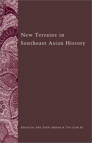 New Terrains in Southeast Asian History (Ohio RIS Southeast Asia Series) PDF