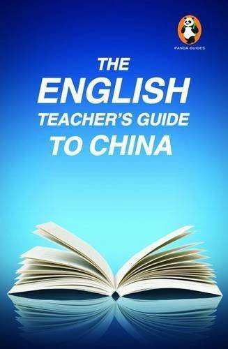 The English Teacher's Guide to China (Panda Guides)