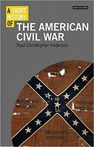 A Short History of the American Civil War