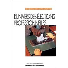 UNIVERS DES ÉLECTIONS PROFESSIONNELLES (L')
