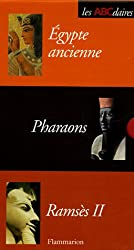 Coffret ABCdaires en 3 volumes : L'Egypte ancienne; Les Pharaons; Ramsès II