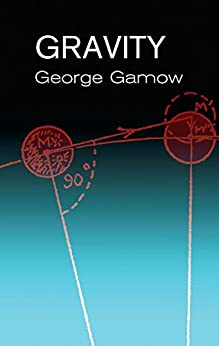 Gravity by [Gamow, George]