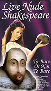Live Nude Shakespeare [VHS]
