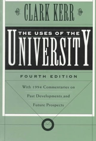 The Uses of the University: Fourth Edition
