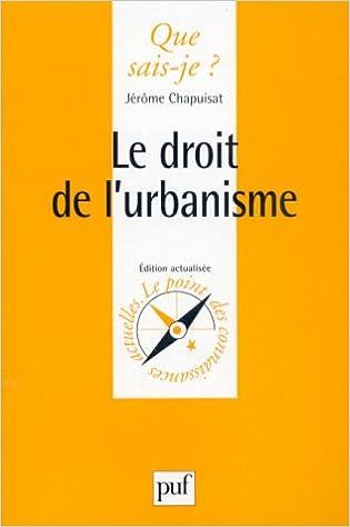 Téléchargez des ebooks gratuits pour ipad ibooks Le Droit de l'urbanisme in French PDF CHM ePub by Jérôme Chapuisat