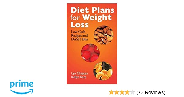 Diet Plans For Weight Loss Low Carb Recipes And Dash Diet Lyn