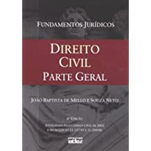 Direito Civil: Parte Geral - Vol.1 - Colecao Fundamentos Juridicos