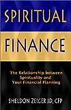 Spiritual Finance, Sheldon Zeiger, 0894473301
