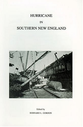 Hurricane in Southern New England: An Analysis of the Great       Storm of 1938