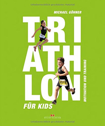 Triathlon Für Kids  Motivation Und Training
