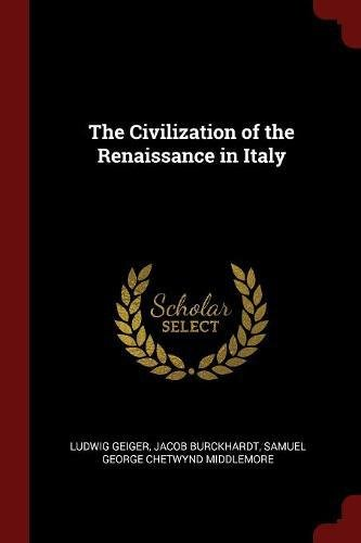 Read Online The Civilization of the Renaissance in Italy pdf