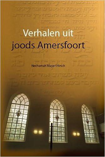 Verhalen Uit Joods Amersfoort Druk 1 Regio Boek Amazonde