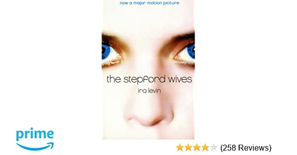 The Stepford Wives: Ira Levin, Peter Straub: 9780060080846