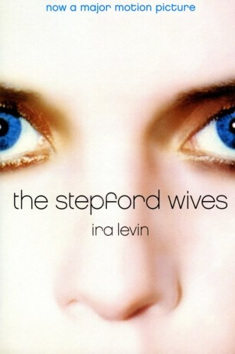 The Stepford Wives by William Morrow Paperbacks