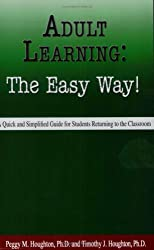 Adult Learning:  The Easy Way!