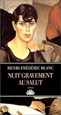 Nuit gravement au salut par Henri-Frédéric Blanc