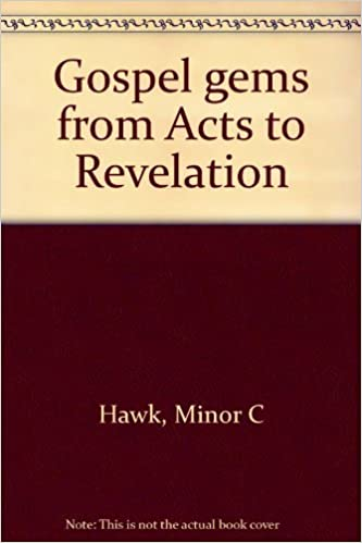 Gospel Gems from Acts to Revelation