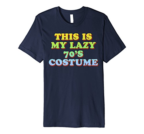 This Is My Lazy 70's Costume T-Shirt Easy Halloween -