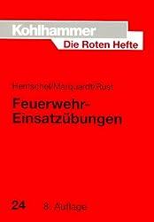 Die Roten Hefte, Bd.24, Feuerwehr-Einsatzübungen
