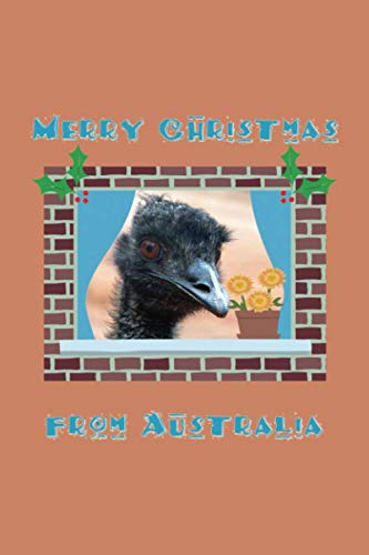 Merry Christmas from Australia: Send Holiday greetings Aussie style. Australian icon Emu peeking through window frame with plant and Holly ... funny gift for overseas family and friends. (Christmas Style Fonts Merry)