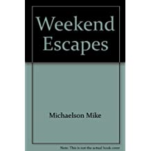 Weekend Escapes from Atlanta, Nashville, Knoxville, Birmingham, Montgomery, Columbia, MacOn and Columbus