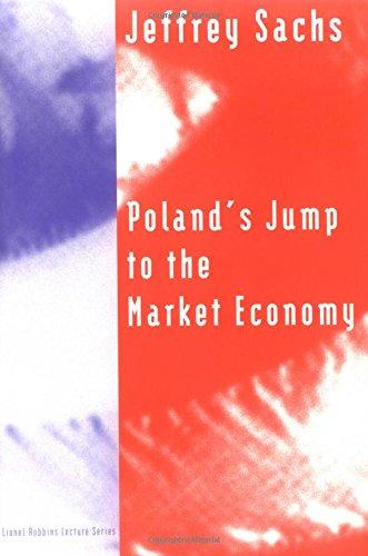 Poland's Jump to the Market Economy (Lionel Robbins...