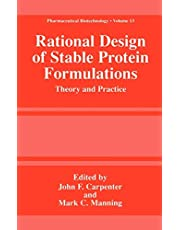 Rational Design of Stable Protein Formulations: Theory and Practice