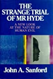 The Strange Trial of Mr. Hyde, John A. Sanford, 0062507613