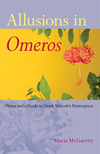 Allusions In Omeros  Notes And A Guide To Derek Walcotts Masterpiece