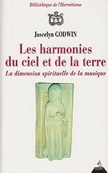les harmonies du ciel et de la terre de Godwin. Joscelyn (1997) Broché