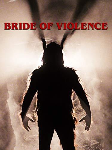 Bride of Violence -
