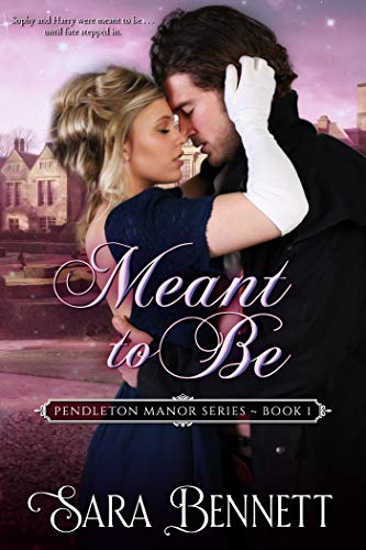 Meant To Be by Sara Bennett