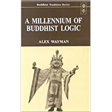 A Millennium of Buddhist Logic Vol. 1 (Buddhist tradition series)