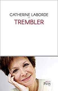 Trembler, Laborde, Catherine