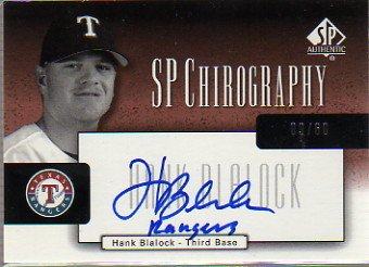2004 SP Authentic Chirography Bronze #HB Hank Blalock Autograph Card Serial #