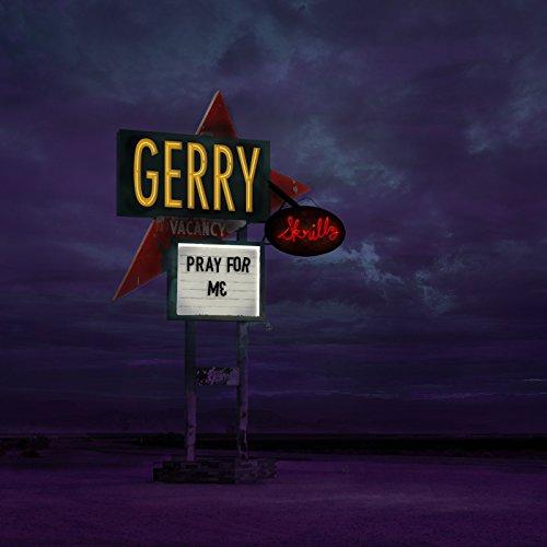 Gerry Skrillz - Pray for Me (2018)