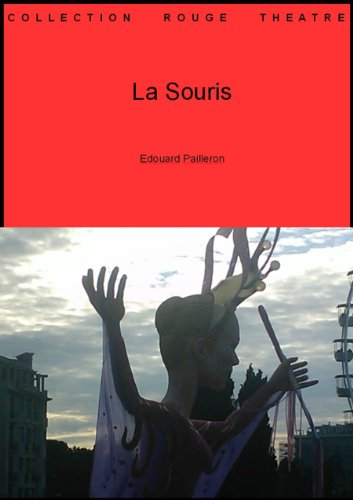 La Souris (Collection théâtre t. 58) (French Edition) (Souri Collection)