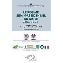 Le régime semi-présidentiel au Niger