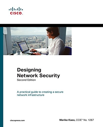Designing Network Security (paperback) (2nd Edition) (Networking Technology)