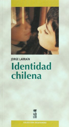 Identidad chilena (Coleccion Escafandra) (Spanish Edition) (Colección Escafandra)