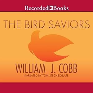 The Bird Saviors Audiobook
