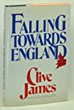 Falling Towards England, Clive James, 0393023605